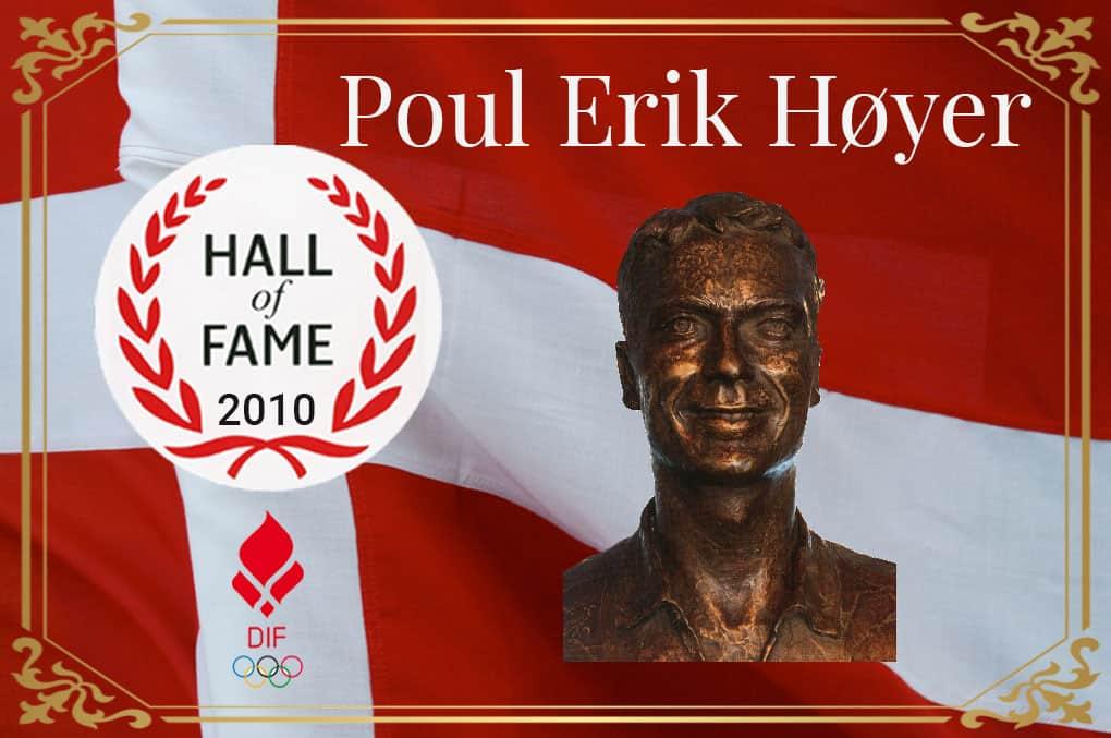 Poul Erik Høyer HALL Of FAME